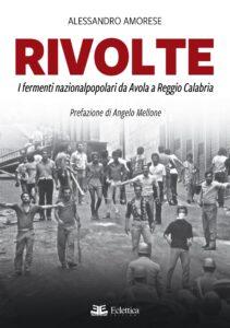 La rivolta di Reggio Calabria, la verità fuori dalle ideologie